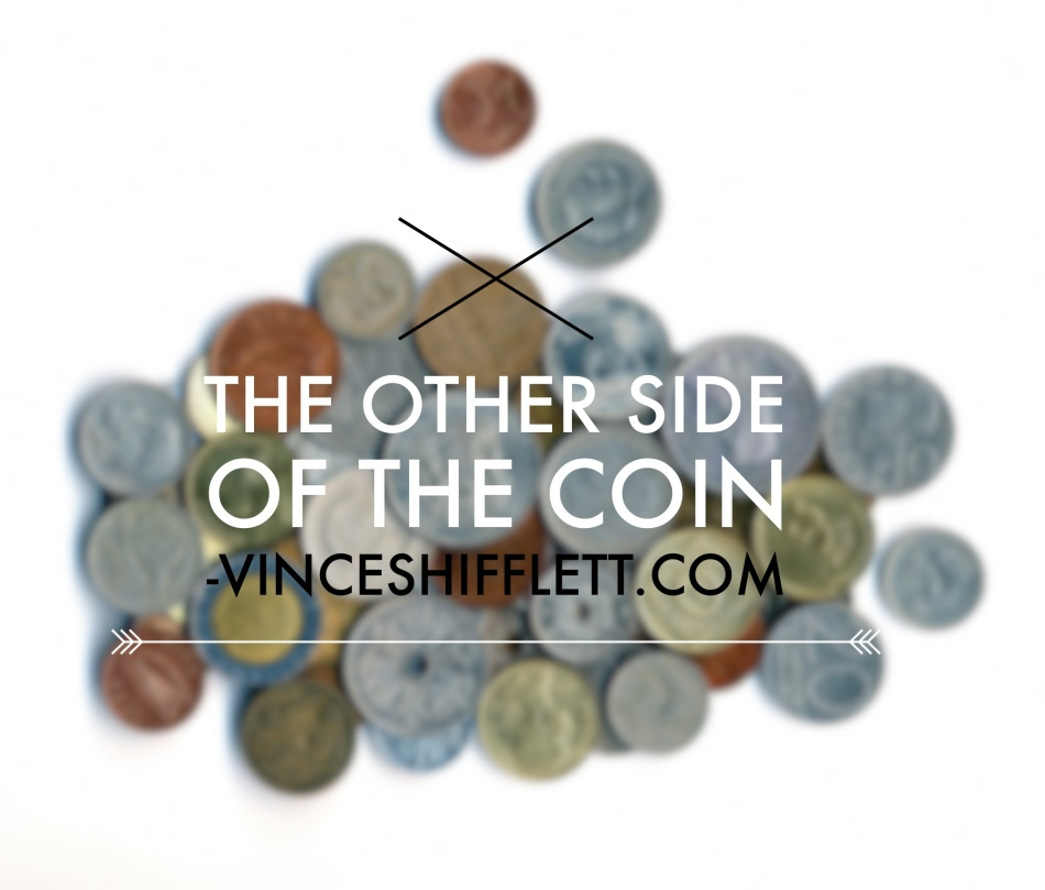 The Other Side Of The Coin Vince Shifflett